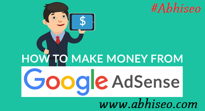 make money from google adsence