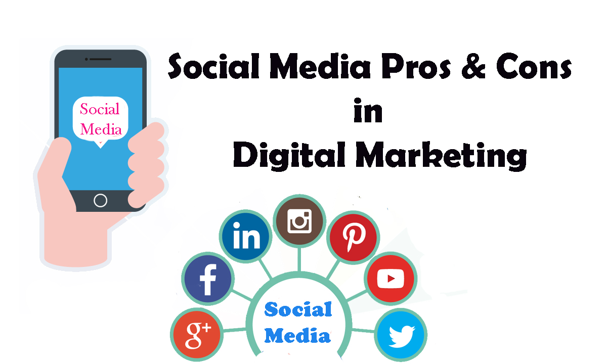 Social Media Pros & Cons in Digital Marketing