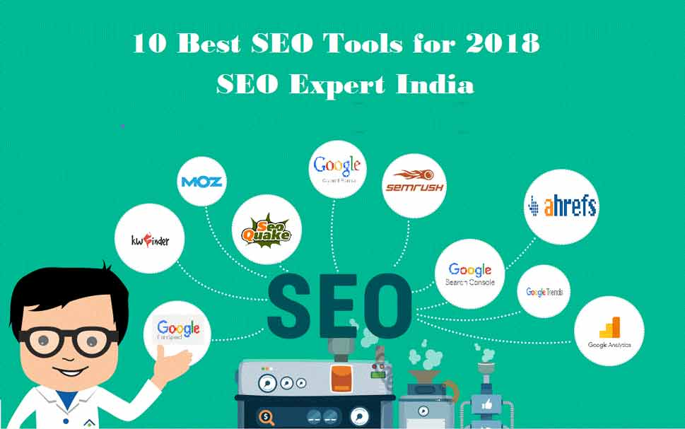 10 Best SEO Tools for 2018 - SEO Expert India